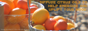 diffuse doTERRA citrus oils to uplift your mood