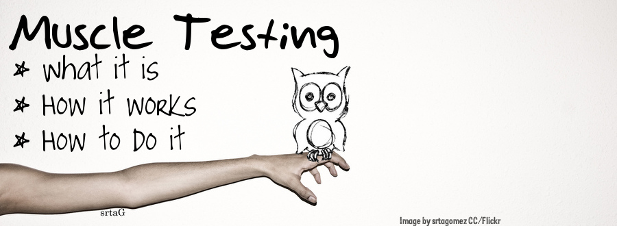 muscle testing - how to muscle test