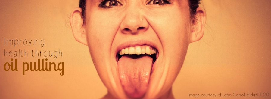 benefits of oil pulling - the oilologist - image by lotus carroll